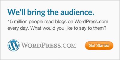 We'll bring the audience.  Blog on WordPress.com.