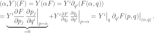 (\alpha_* Y)(F) = Y(\alpha F) = Y^i \partial_{q^i} (F(\alpha, q)) \ = \underbrace{Y^i \frac{\partial F}{\partial p_j} \left. \frac{\partial p_j}{\partial q^i} \right|_{p = \alpha}}_{=0} + Y^i \frac{\partial F}{\partial q_j} \left. \frac{\partial q_j}{\partial q^i} \right|_{p = \alpha} = \left. Y^i \right|_q \left. \partial_{q^i} F(p,q) \right|_{(\alpha, q)}.