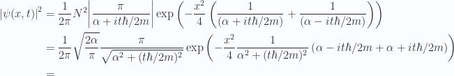 \begin{aligned}{\left\lvert{ \psi(x,t) }\right\rvert}^2 &=\frac{1}{{2 \pi}} N^2 {\left\lvert{ \frac{\pi}{\alpha + i t \hbar/2m} }\right\rvert} \exp\left( - \frac{x^2}{4} \left( \frac{1}{{(\alpha + i t \hbar /2m)}} + \frac{1}{{(\alpha - i t \hbar /2m)}} \right) \right) \\ &=\frac{1}{{2 \pi}} \sqrt{\frac{2 \alpha}{\pi} } \frac{\pi}{\sqrt{\alpha^2 + (t \hbar/2m)^2 }} \exp\left( - \frac{x^2}{4} \frac{1}{{\alpha^2 + (t \hbar/2m)^2 }} \left( \alpha - i t \hbar /2m + \alpha + i t \hbar /2m \right)\right) \\ &=\end{aligned}