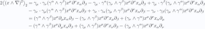 \begin{aligned}2 {\left\langle{{(x \wedge \nabla)^2 }}\right\rangle}_{2} &=\gamma_\mu \cdot \gamma_\nu (\gamma^\alpha \wedge \gamma^\beta ) x^\mu \partial^\nu x_\alpha \partial_\beta-\gamma_\mu \cdot \gamma^\alpha (\gamma_\nu \wedge \gamma^\beta ) x^\mu \partial^\nu x_\alpha \partial_\beta+\gamma_\mu \cdot \gamma^\beta (\gamma_\nu \wedge \gamma^\alpha ) x^\mu \partial^\nu x_\alpha \partial_\beta \\ &- \gamma_\nu \cdot \gamma_\mu ( \gamma^\alpha \wedge \gamma^\beta ) x^\mu \partial^\nu x_\alpha \partial_\beta+ \gamma_\nu \cdot \gamma_\alpha ( \gamma_\mu \wedge \gamma^\beta ) x^\mu \partial^\nu x_\alpha \partial_\beta- \gamma_\nu \cdot \gamma_\beta ( \gamma_\mu \wedge \gamma^\alpha ) x^\mu \partial^\nu x_\alpha \partial_\beta \\ &=(\gamma^\alpha \wedge \gamma^\beta ) x^\mu \partial_\mu x_\alpha \partial_\beta-(\gamma_\nu \wedge \gamma^\beta ) x^\mu \partial^\nu x_\mu \partial_\beta+(\gamma_\nu \wedge \gamma^\alpha ) x^\mu \partial^\nu x_\alpha \partial_\mu \\ &- ( \gamma^\alpha \wedge \gamma^\beta ) x^\mu \partial_\mu x_\alpha \partial_\beta+ ( \gamma_\mu \wedge \gamma^\beta ) x^\mu \partial^\nu x_\nu \partial_\beta- ( \gamma_\mu \wedge \gamma^\alpha ) x^\mu \partial^\nu x_\alpha \partial_\nu \\  \end{aligned}