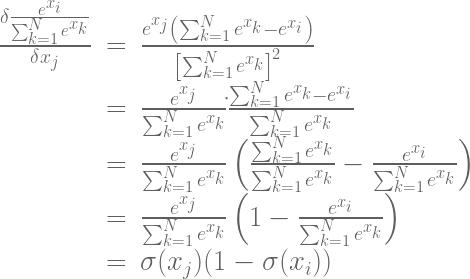 \begin{array}{rcl} \frac{\delta{\frac{e^{x_{i}}} {\sum_{k=1}^N e^{x_{k}}}}}{\delta{x_{j}}} & = & \frac{e^{x_{j}}\left(\sum_{k=1}^N e^{x_{k}}-e^{x_{i}}\right)}{\left[\sum_{k=1}^N e^{x_{k}}\right]^{2}}\\ &=&\frac{e^{x_{j}}}{\sum_{k=1}^N e^{x_{k}}} \dot{}\frac{\sum_{k=1}^N e^{x_{k}}-e^{x_{i}}}{\sum_{k=1}^N e^{x_{k}}}\\ &=&\frac{e^{x_{j}}}{\sum_{k=1}^N e^{x_{k}}} \left(\frac{\sum_{k=1}^N e^{x_{k}}}{\sum_{k=1}^N e^{x_{k}}}-\frac{e^{x_{i}}}{\sum_{k=1}^N e^{x_{k}}}\right)\\ &=&\frac{e^{x_{j}}}{\sum_{k=1}^N e^{x_{k}}} \left(1-\frac{e^{x_{i}}}{\sum_{k=1}^N e^{x_{k}}}\right)\\ &=&\sigma(x_{j})(1-\sigma(x_{i})) \end{array}