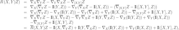 \displaystyle\begin{array}{lcl} R\left( {X,Y)Z} \right) &=&\displaystyle {\nabla _X}{\nabla _Y}Z - {\nabla _Y}{\nabla _X}Z - {\nabla _{[X,Y]}}Z \hfill \\&=& {\nabla _X}({\overline \nabla _Y}Z - \mathrm{I\!I}(Y,Z)) - {\nabla _Y}({\overline \nabla _X}Z - \mathrm{I\!I}(X,Z)) - ({\overline \nabla _{[X,Y]}}Z - \mathrm{I\!I}([X,Y],Z)) \hfill \\&=& {\nabla _X}({\overline \nabla _Y}Z) - {\nabla _X}(\mathrm{I\!I}(Y,Z)) - {\nabla _Y}({\overline \nabla _X}Z) + {\nabla _Y}(\mathrm{I\!I}(X,Z)) - {\overline \nabla _{[X,Y]}}Z + \mathrm{I\!I}([X,Y],Z) \hfill \\&=& {\overline \nabla _X}{\overline \nabla _Y}Z - \mathrm{I\!I}(X,{\overline \nabla _Y}Z) - {\overline \nabla _Y}{\overline \nabla _X}Z + \mathrm{I\!I}(Y,{\overline \nabla _X}Z) - {\nabla _X}(\mathrm{I\!I}(Y,Z)) + {\nabla _Y}(\mathrm{I\!I}(X,Z)) \hfill \\ &&- {\overline \nabla _{[X,Y]}}Z + \mathrm{I\!I}([X,Y],Z) \hfill \\&=&\overline R (X,Y)Z - \mathrm{I\!I}(X,{\overline \nabla _Y}Z) + \mathrm{I\!I}(Y,{\overline \nabla _X}Z) - {\nabla _X}(\mathrm{I\!I}(Y,Z)) + {\nabla _Y}(\mathrm{I\!I}(X,Z)) + \mathrm{I\!I}([X,Y],Z),\hfill \\ \end{array}
