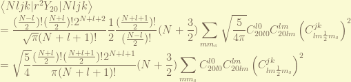 \displaystyle \left<Nljk|r^2 Y_{20}|Nljk\right> \ = \frac{(\frac{N-l}{2})!(\frac{N+l}{2})! 2^{N+l+2}}{\sqrt{\pi} (N+l+1)!} \frac{1}{2}\frac{( \frac{N+l+1}{2})!}{(\frac{N-l}{2})!}(N+\frac{3}{2}) \sum_{m m_s} \sqrt{\frac{5}{4\pi}} C_{20l0}^{l0} C_{20lm}^{lm} \left(C_{lm\frac{1}{2} m_s}^{jk}\right)^2 \ = \sqrt{\frac{5}{4}} \frac{(\frac{N+l}{2})! ( \frac{N+l+1}{2})! 2^{N+l+1}}{\pi (N+l+1)!}(N+\frac{3}{2}) \sum_{m m_s} C_{20l0}^{l0} C_{20lm}^{lm} \left(C_{lm\frac{1}{2} m_s}^{jk}\right)^2