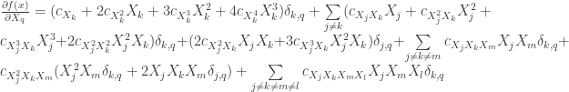 \frac{ \partial f(x)}{ \partial X_q }= (c_{X_k} + 2 c_{X_k^2} X_k + 3 c_{X_k^3}X_k^2 + 4 c_{X_k^4}X_k^3) \delta_{k,q} +\sum \limits_{j \neq k} (c_{X_j X_k} X_j + c_{X_j^2 X_k} X_j^2+ c_{X_j^3 X_k} X_j^3+ 2 c_{X_j^2 X_k^2} X_j^2 X_k) \delta_{k,q}+ ( 2 c_{X_j^2 X_k} X_j X_k+ 3 c_{X_j^3 X_k} X_j^2 X_k) \delta_{j,q} + \sum \limits_{j \neq k \neq m} c_{X_j X_k X_m} X_j X_m \delta_{k,q} + c_{X_j^2 X_k X_m} (X_j^2 X_m \delta_{k,q}+2 X_j X_k X_m\delta_{j,q}) + \sum \limits_{j \neq k \neq m \neq l} c_{X_j X_k X_m X_l} X_j X_m X_l \delta_{k,q}