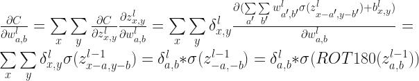 \frac{\partial C}{\partial w_{a,b}^l} = \sum \limits_{x} \sum\limits_{y} \frac{\partial C}{\partial z_{x,y}^l}\frac{\partial z_{x,y}^l}{\partial w_{a,b}^l} = \sum \limits_{x}\sum \limits_{y}\delta_{x,y}^l \frac{\partial(\sum\limits_{a'}\sum\limits_{b'}w_{a',b'}^l\sigma(z_{x-a', y-b'}^l) + b_{x,y}^l)}{\partial w_{a,b}^l} =\sum \limits_{x}\sum \limits_{y}\delta_{x,y}^l \sigma(z_{x-a,y-b}^{l-1}) = \delta_{a,b}^l * \sigma(z_{-a,-b}^{l-1}) =\delta_{a,b}^l * \sigma(ROT180(z_{a,b}^{l-1}))