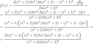 g'(x)=\dfrac{2(x^3+1)(3x^2)\ln(x^2+2)-(x^3+1)^2\cdot\frac{2x}{x^2+2}}{(\ln(x^2+2)^2}=\\=\dfrac{(x^2+2)(x^3+1)(6x^2)\ln(x^2+2)-(x^3+1)^2\cdot(2x)}{(x^2+2)(\ln(x^2+2)^2}=\\=\dfrac{(x^3+1)\Big((x^2+2)(6x^2)\ln(x^2+2)-(x^3+1)\cdot(2x)\Big)}{(x^2+2)(\ln(x^2+2)^2}=\\=\dfrac{2x(x^3+1)\Big((x^2+2)(3x)\ln(x^2+2)-(x^3+1)\Big)}{(x^2+2)(\ln(x^2+2)^2}