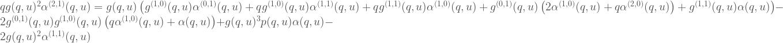q g(q,u)^2 \alpha ^{(2,1)}(q,u) = g(q,u) \left(g^{(1,0)}(q,u) \alpha ^{(0,1)}(q,u)+q g^{(1,0)}(q,u) \alpha ^{(1,1)}(q,u) + q g^{(1,1)}(q,u) \alpha ^{(1,0)}(q,u)+g^{(0,1)}(q,u) \left(2 \alpha ^{(1,0)}(q,u)+q \alpha ^{(2,0)}(q,u)\right)+g^{(1,1)}(q,u) \alpha (q,u)\right) - 2 g^{(0,1)}(q,u) g^{(1,0)}(q,u) \left(q \alpha ^{(1,0)}(q,u)+\alpha (q,u)\right)+g(q,u)^3 p(q,u) \alpha (q,u)-2 g(q,u)^2 \alpha ^{(1,1)}(q,u)