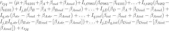 r_{tjq} = (\mu + \beta_{t4101} + \beta_A + \beta_{mel} + \beta_{Amel}) + I_{t,t7983}(\beta_{t7983}-\beta_{t4101}) + \ldots + I_{t,t482}(\beta_{t482}-\beta_{t4101}) + I_{j,B}(\beta_B-\beta_A+\beta_{Bmel}-\beta_{Amel}) + \ldots + I_{j,D}(\beta_D-\beta_A+\beta_{Dmel}-\beta_{Amel}) + I_{q,str}(\beta_{str}-\beta_{mel}+\beta_{Astr}-\beta_{Amel}) + \ldots + I_{q,int}(\beta_{int}-\beta_{mel}+\beta_{Aint}-\beta_{Amel}) + I_{j,B} I_{q,str} (\beta_{Bstr}-\beta_{Bmel}-[\beta_{Astr}-\beta_{Amel}]) + \ldots + I_{j,D} I_{q,int} (\beta_{Dint}-\beta_{Dmel} - [\beta_{Aint}- \beta_{Amel}]) + \epsilon_{tjq}