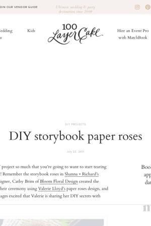 http://www.100layercake.com/blog/2011/07/22/diy-storybook-paper-roses/
