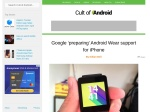 http://www.cultofandroid.com/72139/google-preparing-android-wear-support-iphone/