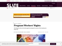 http://www.slate.com/articles/health_and_science/medical_examiner/2015/03/pregnant_women_have_a_right_to_work_medical_safety_and_legal_protections.html