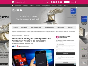 http://www.windowscentral.com/microsoft-betting-paradigm-shift-windows-10-mobile-be-competitive