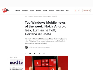 http://www.zdnet.com/article/top-windows-mobile-news-of-the-week-nokia-android-leak-lumias-half-off-cortana-ios-beta/