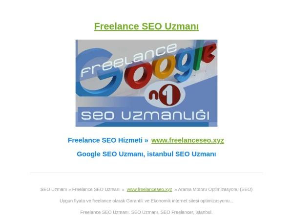 freelanceseo.xyz website capture d`écran SEO Uzmanı, Freelance SEO. Freelance SEO Danışmanı