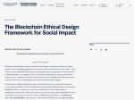 https://beeckcenter.georgetown.edu/blockchain-ethical-design-framework-social-impact/
