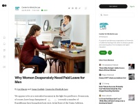 https://medium.com/@worklifelaw/why-women-desperately-need-paid-leave-for-men-dadf3a741c11