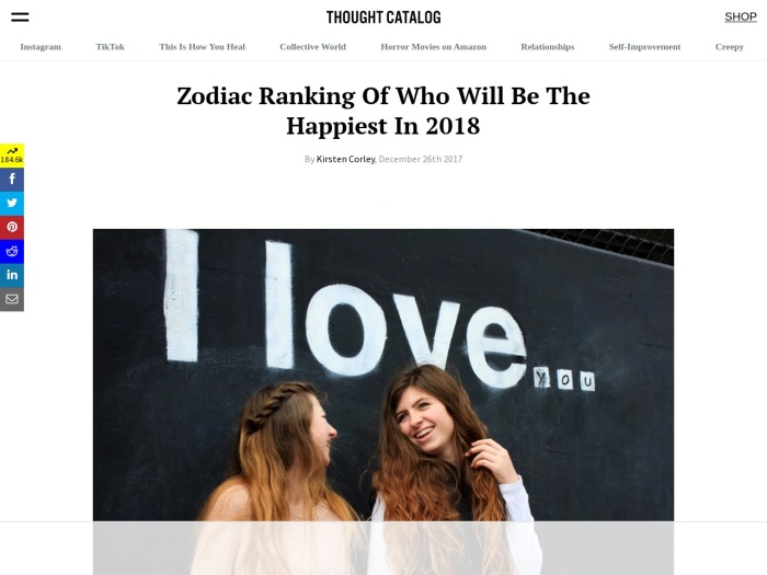 https://thoughtcatalog.com/kirsten-corley/2017/12/zodiac-ranking-of-who-will-be-the-happiest-in-2018/
